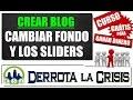 5.3- Editar el Diseño de la Plantilla Blogger | Cambiar Fondo y Fotos Slider | Curso DerrotalaCrisis