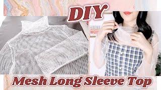 DIY Mesh Long Sleeve Top / 手作り服 + ファッション / Costura / 옷만들기 / Sewing Tutorialㅣmadebyaya