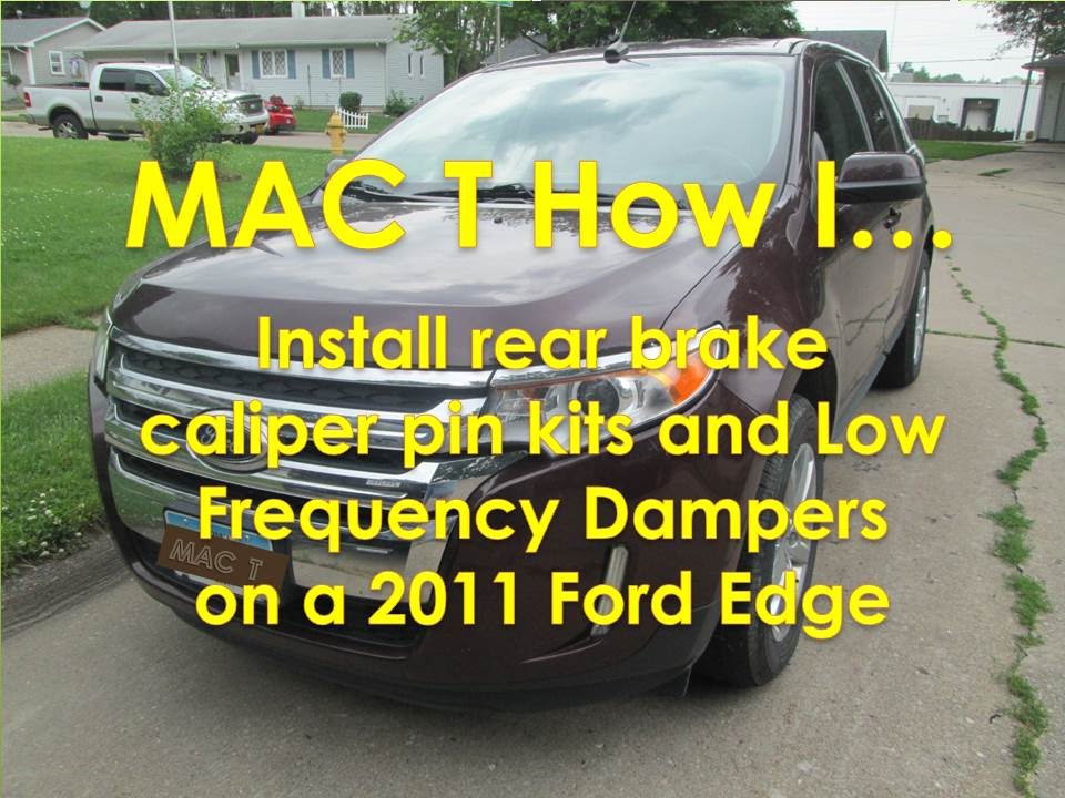 Ford Edge Rear Brakes Low Frequency Damper Installation Youtube