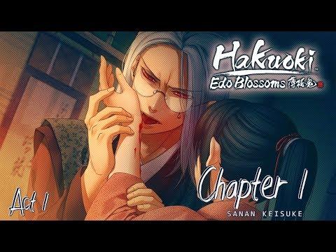 Hakuoki: Edo Blossoms - Sanan Keisuke - ( ACT 1 ) Walkthrough Gameplay ( STEAM )
