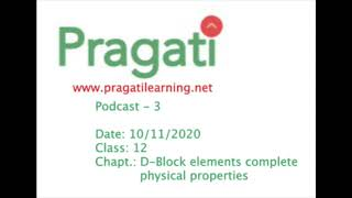 Podcast-3 Class 12 D-Block elements physical properties