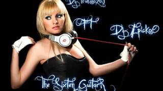 Dj Trakalozo Ft Dj Epiko ♫★-The Sixteen Guitar- ♫★ ( Tribal 2013 )