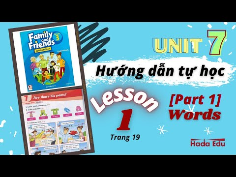 Tự học tiếng Anh lớp 3❤️UNIT 7-Lesson 1🌟Family and Friends 3 special edition