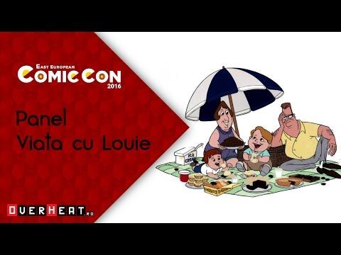 East European Comic Con 2016 - Panel Viata cu Louie