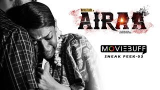 Airaa - Moviebuff Sneak Peek 03 | Nayanthara Kurian, Directed by KM Sarjun