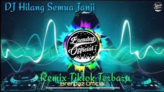 Download Lagu DJ Hilang Semua Janji Ost Cinderella || Remix Tiktok Terbaru 2020 (Nofin Asia) mp3