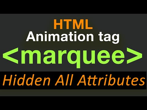 Marquee Tag In Html  All Attributes Direction, Behavior, Loop, H/v Space, Scrollamount, Bgcolor Etc