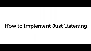 11. How to implement Just Listening in your community