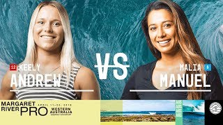 Keely Andrew vs. Malia Manuel - Round Two, Heat 6 - Margaret River Women's Pro 2018