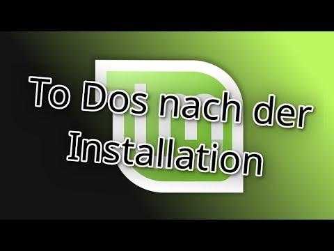 To Dos nach der Linux Mint Installation [Anfänger]