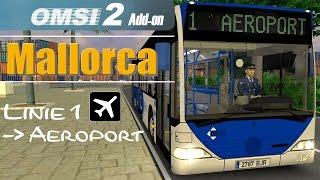 OMSI 2 Addon Palma de Mallorca | Linie 1 Port → Aeroport ☆ Let's Play OMSI 2