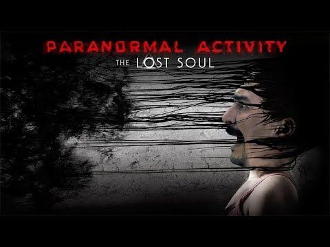 PARANORMAL KORKULAR ! | Paranormal Activity  The Lost Soul Türkçe