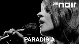 Paradisia - Tell Me (live bei TV Noir)