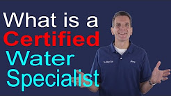 What is a Certified Water Specialist (CWS)?  Midland, Ontario