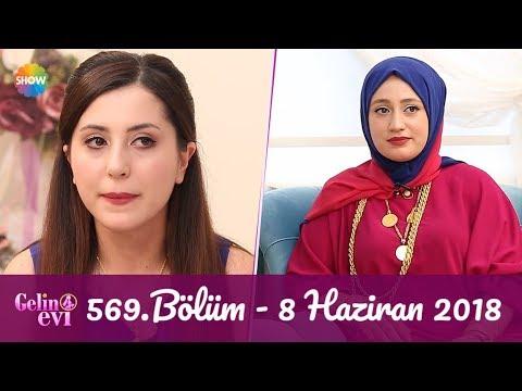 Gelin Evi 569. Bölüm   8 Haziran 2018
