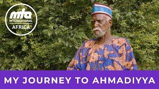 Journey to Ahmadiyyat | Ibrahim Shahid Mohamed Sesay