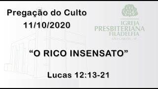 pregação (O rico insensato) 11/10/2020