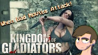 Kingdom Of Gladiators (2011) Review | WORST FILM OF THE YEAR - When Bad Movies Attack!