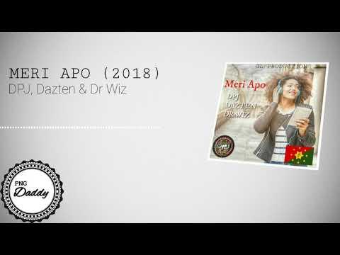 Meri Apo (2018) - DPJ, Dazten & Dr Wiz