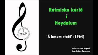 Rútmiska kórið í Hoydølum - Á hesum staði