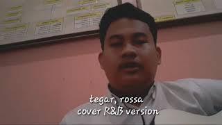 Tegar, Rossa (R&B version)