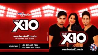 Banda X10 - Volume 1 - CD 2011