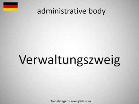 How to say administrative body in German?