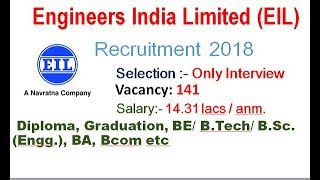 Engineers India Limited Recruitment 2018 Interview only Salary 14.31 lacs