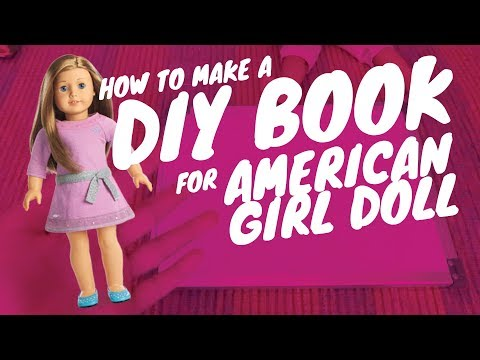 How To Make: DIY Book For American Girl Doll