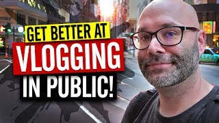 Vlogging In Public Tips To Avoid Embarrassment