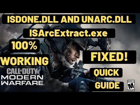 ISDone.dll Call Of Duty Modern Warfare FIXED | Unarc.dll And ISArcExtract.exe |100% Working.