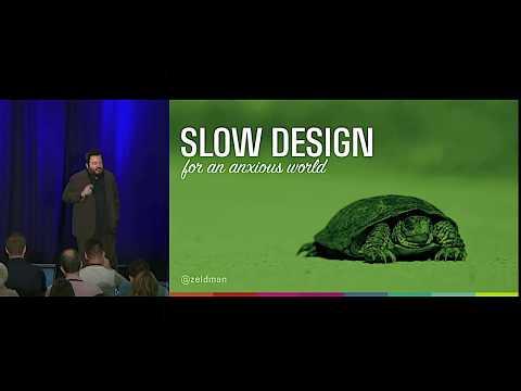 """""""Slow Design For An Anxious World"""" By Jeffrey Zeldman—An Event Apart Video"""