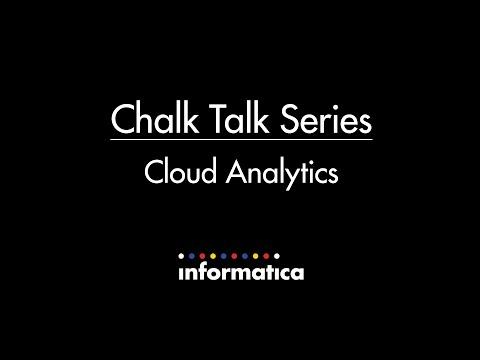 Informatica Chalk Talk: Cloud Analytics