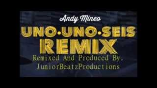 Andy Mineo Uno Uno Seis [feat. Lecrae] {Remix} (Mixer, Master, and Prod. By.JuniorXBeatz)
