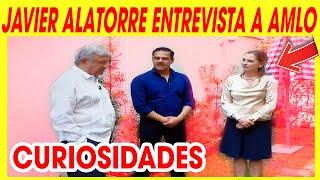 Javier Alatorre ENTREVISTA a AMLO ¿Y Se Suma A Morena?