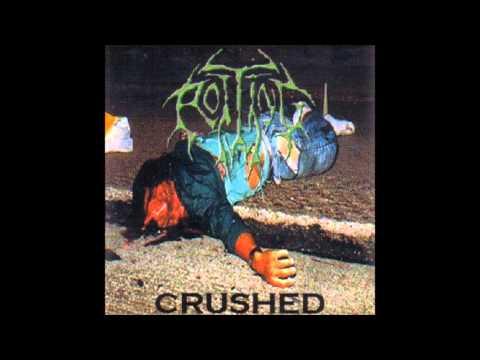 Rotting - Crushed (Full Album)