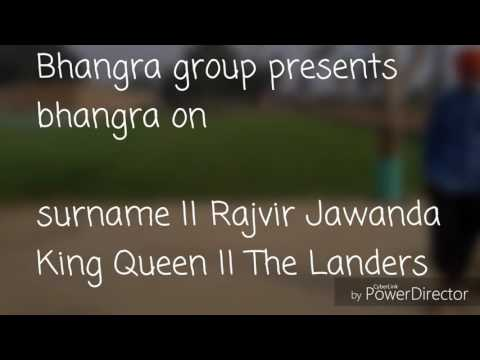 Bhangra by armaan and joban @ surname (rajvir jawanda) & king queen (the landers)