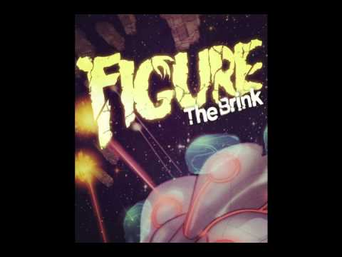 Figure - The Brink [FREE DOWNLOAD]