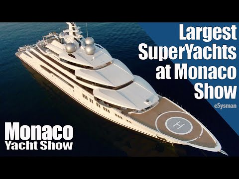 Largest SuperYachts at Monaco Yacht Show!