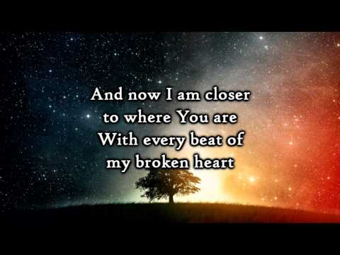 Hawk Nelson - Every beat of my broken heart - Lyrics