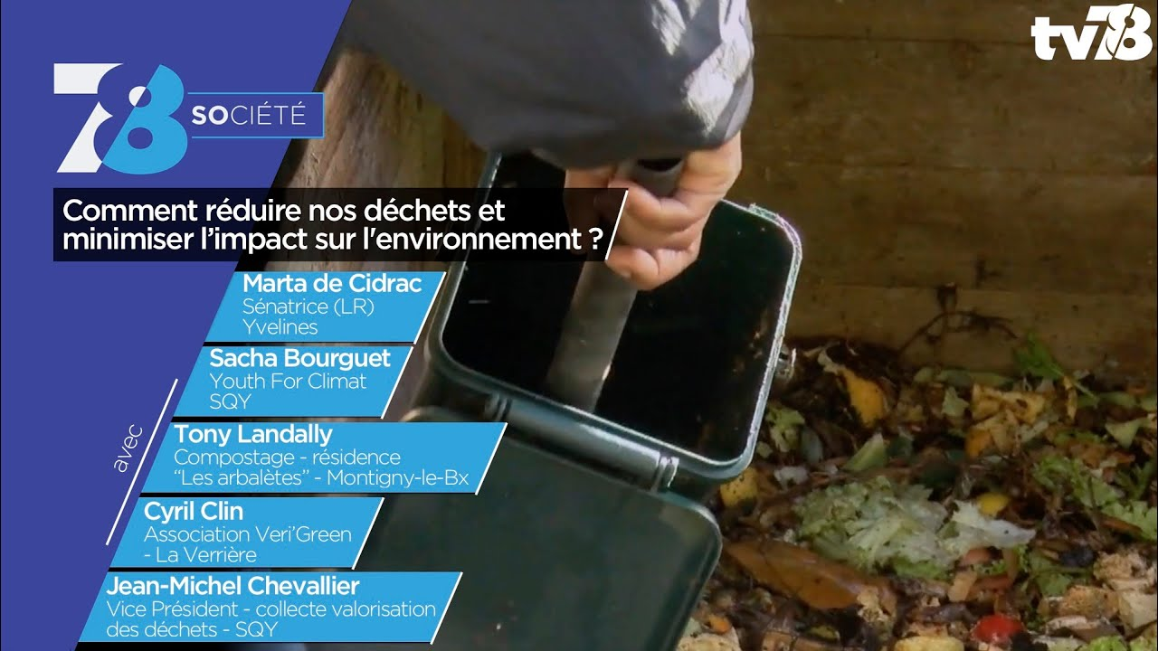 7/8 Société. Comment réduire nos déchets et minimiser l'impact sur l'environnement ? - TV78