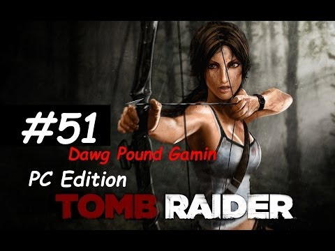 Tomb Raider 2013 Part 51 Commentary Walkthrough Nonlinear Gameplay HD