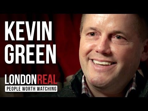 Kevin Green - Wealth Coach - PART 1/2 | London Real