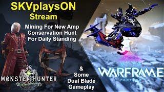 SKVplaysON - WARFRAME & Monster Hunter World (PC) & AC Odyssey, Stream, PC [English] Game Play