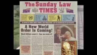 One World Religion SUNDAY LAW Deception WILL TAKE YOUR LIFE AWAY - Illuminati Behind