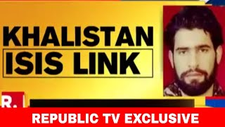 15 Days After Republic TV's Sting, Zakir Musa-Khalistan Front Link Out | #KhalistanISISLink