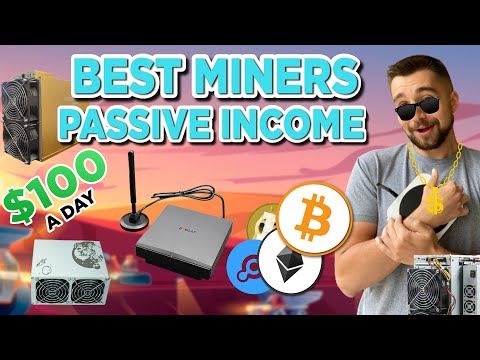 BEST MINERS For Earning Passive Income