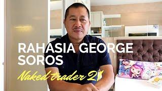 Rahasia sukses legenda trader forex George soros mencetak dollar di pasar uang international.