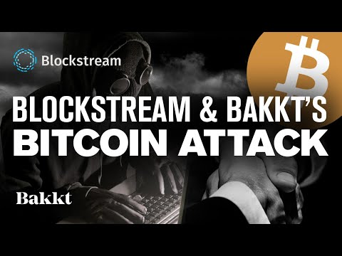 BITCOIN Corruption Scandal! Bakkt & BTC Dev Collusion? Blockstream's Supply Attack