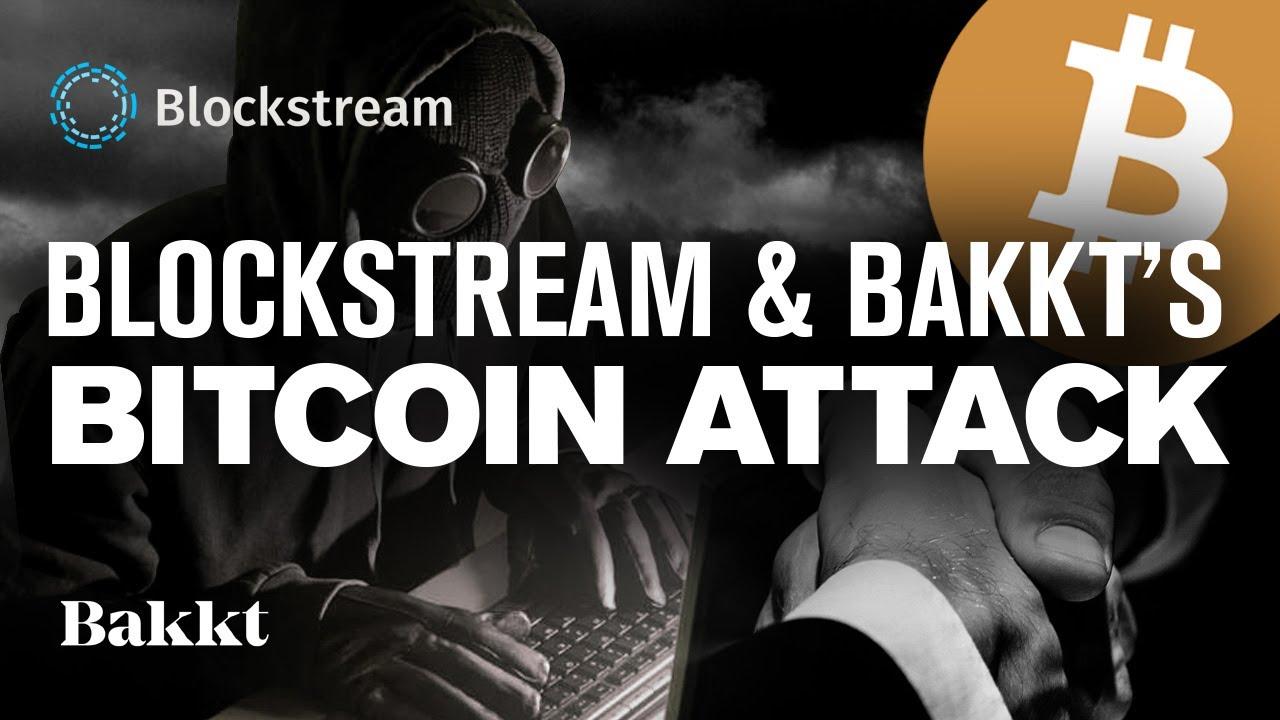 BITCOIN Corruption Scandal! Bakkt & BTC Dev Collusion? Blockstream's Supply Attack